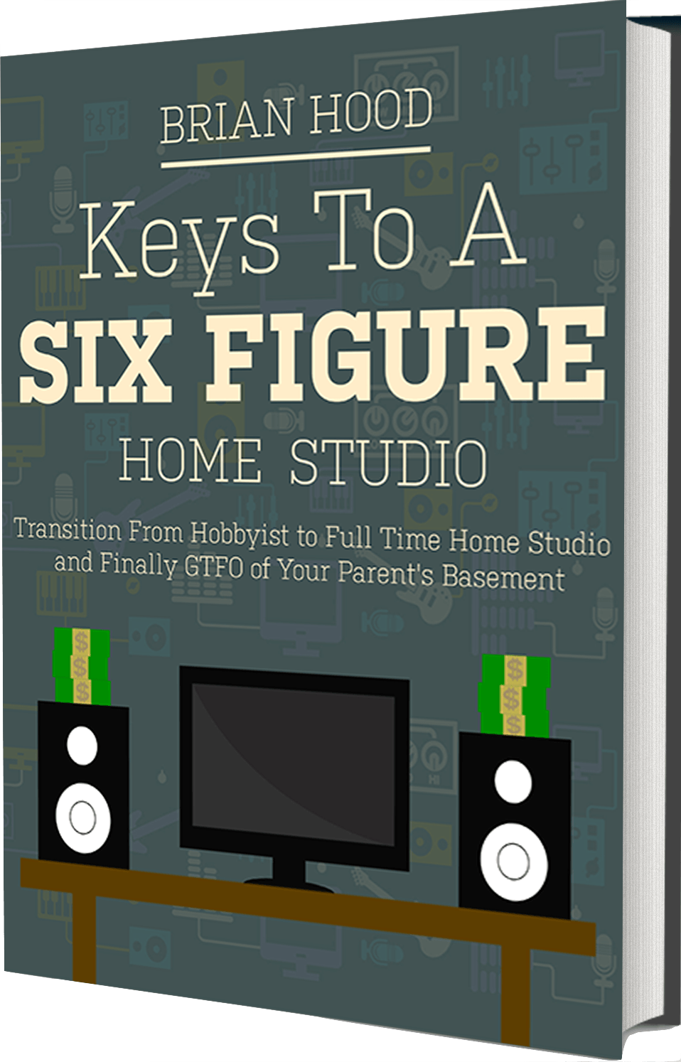 Are you really a six figure home studio free ebook keys to a six figure home studio fandeluxe Ebook collections